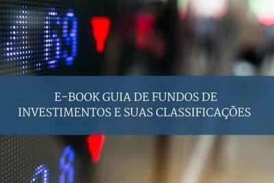 Fundos de Investimentos e suas classificações